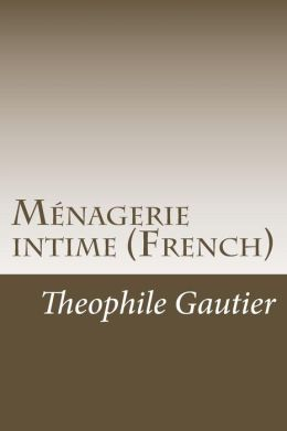Menagerie Intime (French)