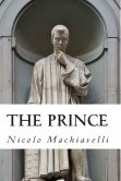 Book Cover Image. Title: The Prince, Author: Nicolo Machiavelli