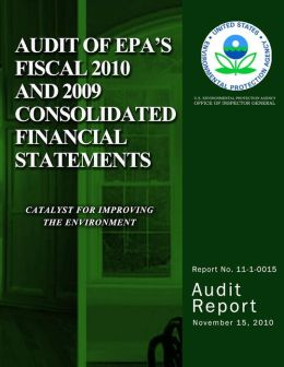 Audit of EPA's Fiscal 2010 and 2009 Consolidated Financial Statements