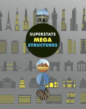 Superstats: Mega Structures