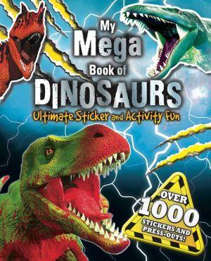 My Mega Book of Dinosaurs