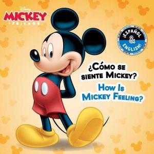 How Is Mickey Feeling? / Como se siente Mickey? (English-Spanish) (Disney Mickey Mouse)