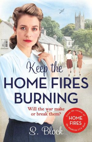 Keep the Home Fires Burning: A heartwarming Christmas read