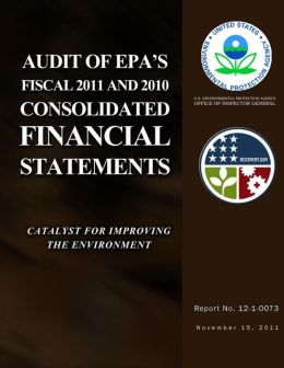 Audit of EPA's Fiscal 2011 and 2010 Consolidated Financial Statements