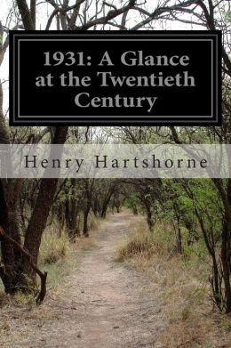 1931: A Glance at the Twentieth Century