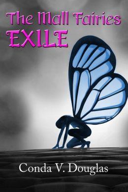 The Mall Fairies 1 - Exile - Conda V. Douglas