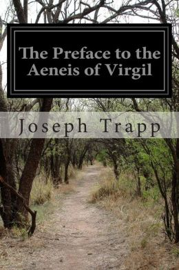 The Preface to the Aeneis of Virgil