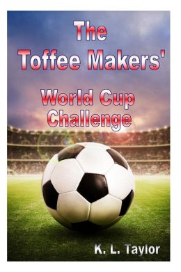 The Toffee Makers' World Cup Challenge