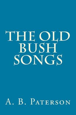The Old Bush Songs