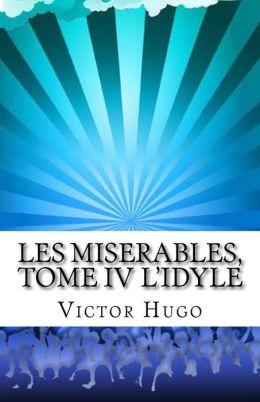 Les Miserables, Tome IV L'Idyle