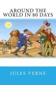 Book Cover Image. Title: Around the World in 80 Days, Author: Jules Verne