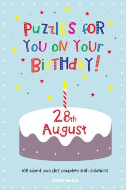 Puzzles for You on Your Birthday - 28th August