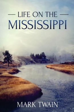 Life on the Mississippi: (Starbooks Classics Editions)