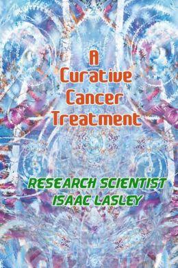 A Curative Cancer Treatment