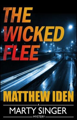 The Wicked Flee (Marty Singer Mystery #5)