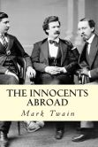 Book Cover Image. Title: The Innocents Abroad, Author: Mark Twain