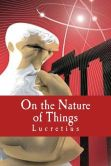 Book Cover Image. Title: On the Nature of Things, Author: Lucretius