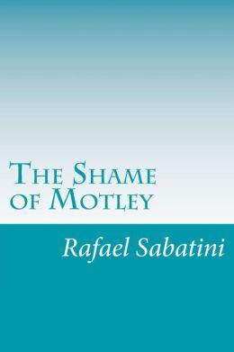The Shame of Motley