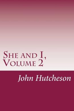 She and I, Volume 2