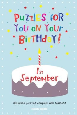 Puzzles for you on your Birthday - 1st September