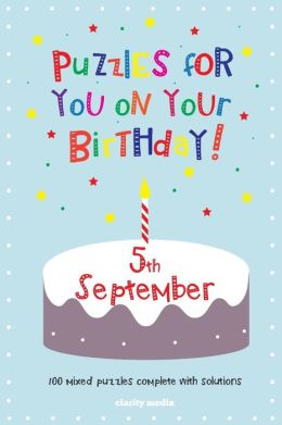 Puzzles for you on your Birthday - 5th September