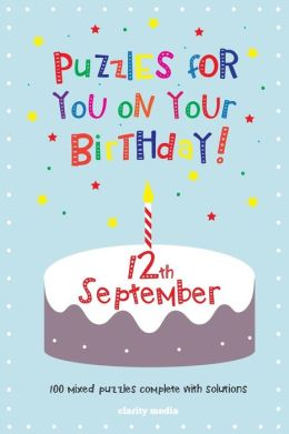 Puzzles for You on Your Birthday - 12th September