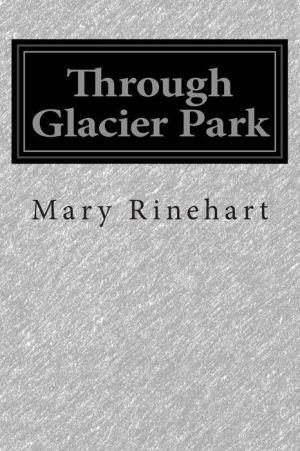 Through Glacier Park