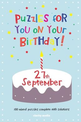 Puzzles for You on Your Birthday - 27th September