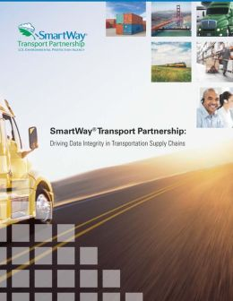 Smartway Transport Partnership: Driving Data Integrity in Transportation Supply Chains