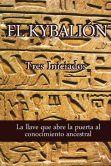 Book Cover Image. Title: El Kybalion, Author: Tres Iniciados