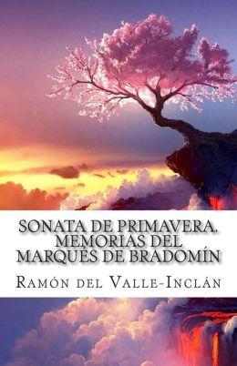 Sonata de Primavera. Memorias del Marques de Bradomin