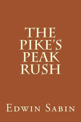 The Pike's Peak Rush