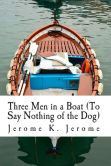 Book Cover Image. Title: Three Men in a Boat (to Say Nothing of the Dog), Author: Jerome K. Jerome