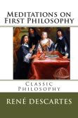 Book Cover Image. Title: Meditations on First Philosophy, Author: Rene Descartes