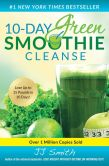 Book Cover Image. Title: 10-Day Green Smoothie Cleanse:  Lose Up to 15 Pounds in 10 Days!, Author: JJ Smith