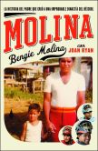 Book Cover Image. Title: Molina, Author: Bengie Molina