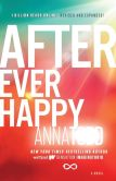 Book Cover Image. Title: After Ever Happy (After Series #4), Author: Anna Todd