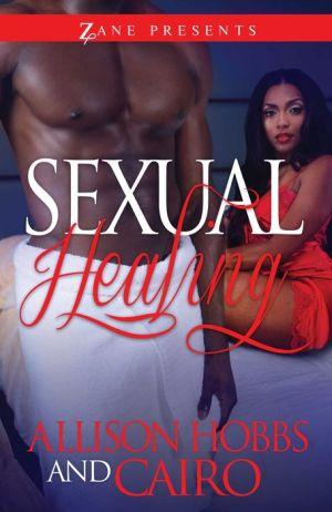 Sexual Healing: A Novel