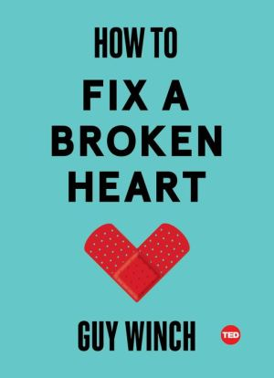 Book How to Fix a Broken Heart