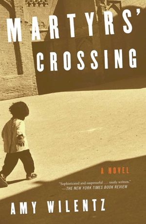 Martyrs' Crossing: A Novel
