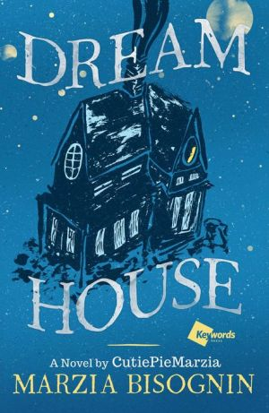Dream House: A Novel by CutiePieMarzia