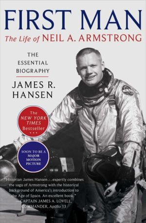 Book First Man: The Life of Neil A. Armstrong