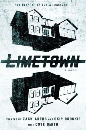 Book Limetown: The Prequel to the #1 Podcast