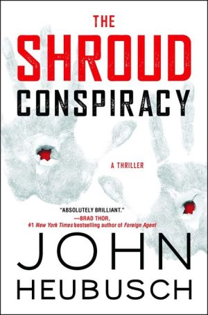 The Shroud Conspiracy: A Thriller