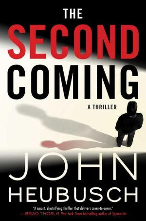 The Second Coming: A Thriller