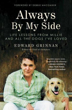 Always By My Side: Life Lessons from Millie and All the Dogs I've Loved