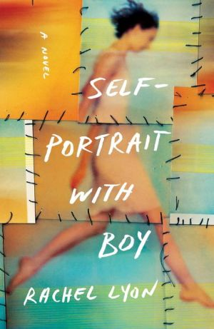 Self-Portrait with Boy: A Novel