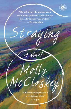 Straying: A Novel