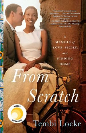 Book From Scratch: A Memoir of Love, Sicily, and Finding Home