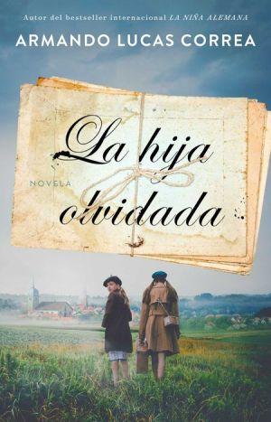 Book La hija olvidada (Daughter's Tale Spanish edition): Novela